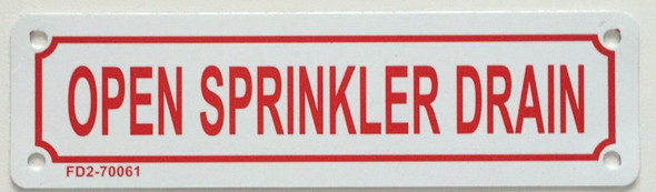 Open Sprinkler Drain Sign ,
