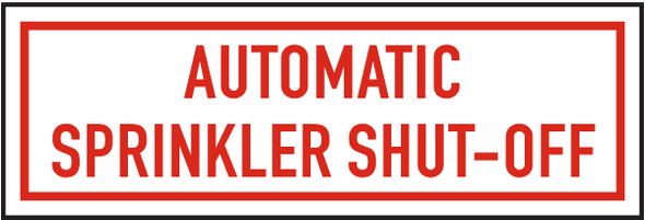 Automatic Sprinkler Shut-Off Sign ,