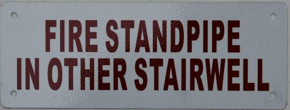 FIRE Standpipe in Other STAIRWELL Sign