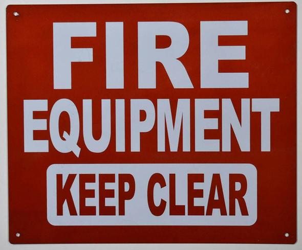 FIRE Equipment Keep Clear Sign ,,