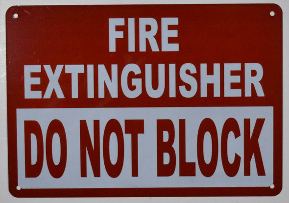 FIRE Extinguisher DO NOT Block Signage