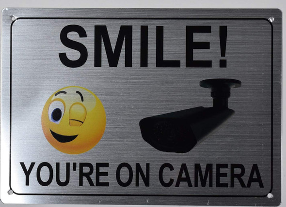Smile You're ON Camera Sign Silver