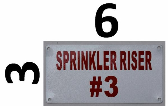 Sprinkler Riser #3 Sign (Aluminium Reflective !!!, White 3X6)