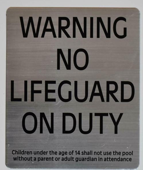 Warning NO Lifeguard ON Duty Silver,