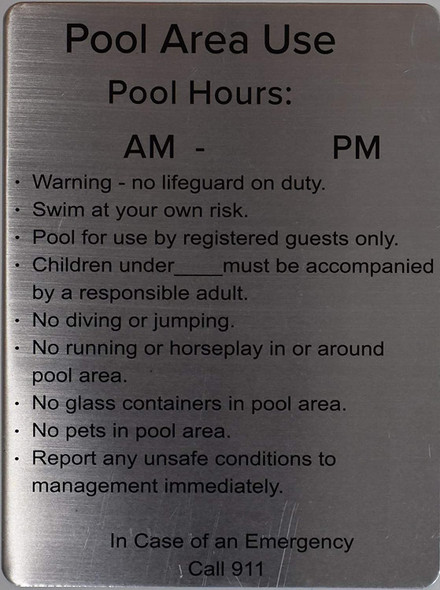 Pool Area use- Pool Hours Sign