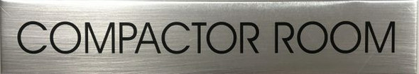 COMPACTOR ROOM SIGN - Delicato line