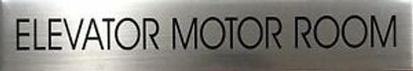 ELEVATOR MOTOR ROOM SIGN (BRUSHED ALUMINUM)