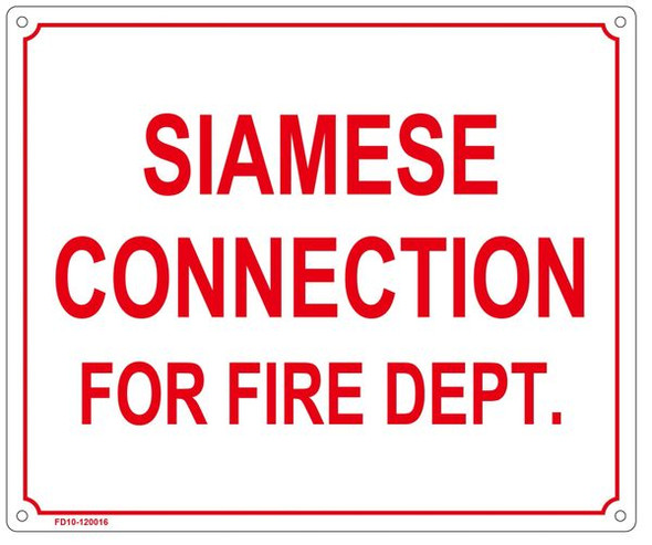 SIAMESE CONNECTION FOR FIRE DEPARTMENT -SIGN