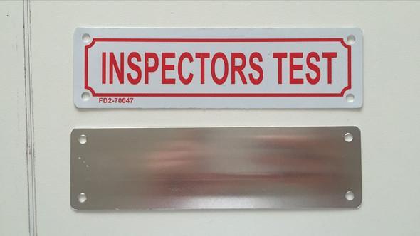 INSPECTOR TEST SIGNAGE
