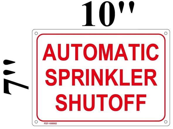 FIRE DEPT AUTOMATIC SPRINKLER SHUT-OFF SIGN