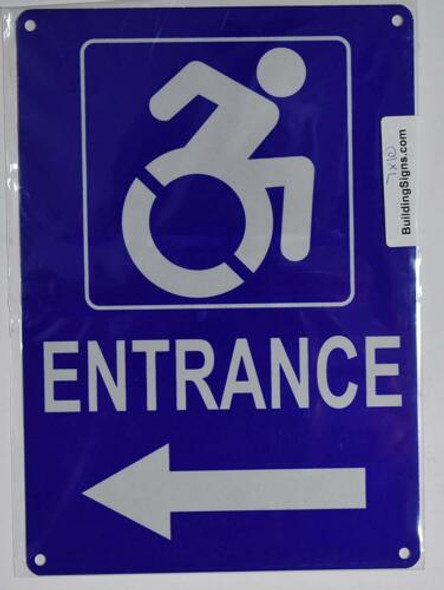 ADA ACCESSIBLE Entrance Arrow Left Sign-The Pour Tous Blue LINE