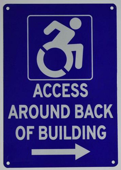 ACCESSIBLE Entrance Around Back of Building Right Arrow Signage-The Pour Tous Blue LINE
