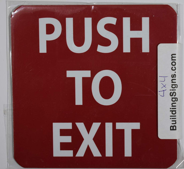 Push to EXIT Fire Dept Sign