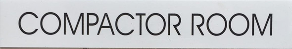 COMPACTOR ROOM SIGN (WHITE)