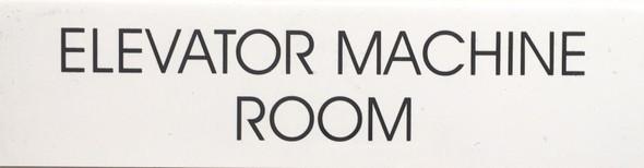 ELEVATOR MACHINE ROOM SIGN (WHITE)