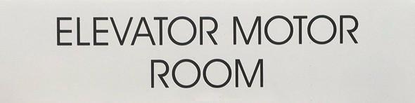 ELEVATOR MOTOR ROOM SIGN (WHITE)