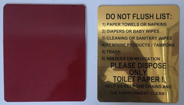 DO NOT FLUSH LIST PLEASE DISPOSE ONLY TOILET PAPER Signage