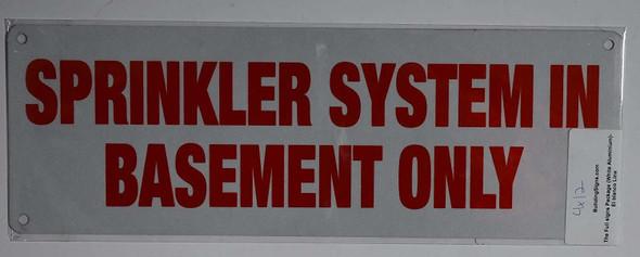 Fire Dept Sprinkler System in Basement ONLY Sign