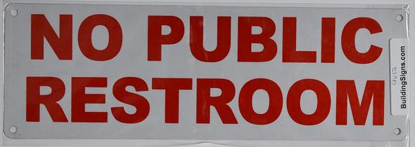 Building NO Public Restroom Sign