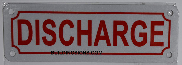 Fire Dept Discharge Sign