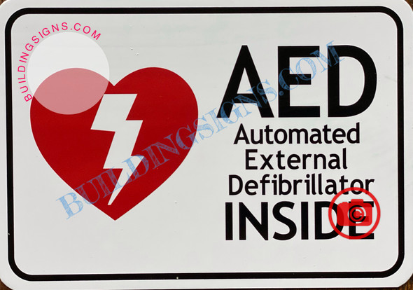 AED AUTOMATED EXTERNAL DEFIBRILLATOR INSIDE SIGN