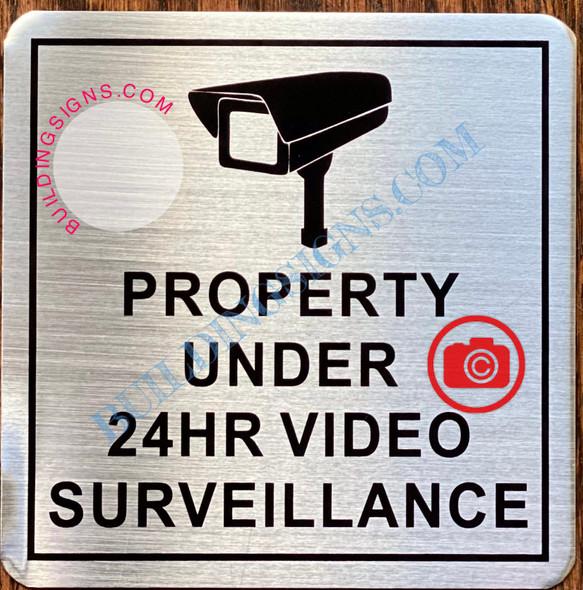 PROPERTY UNDER 24HR VIDEO SURVEILLANCE SIGN