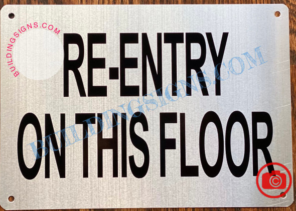 RE-ENTRY ON THIS FLOOR SIGN