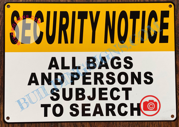 ALL BAGS AND PERSONS SUBJECT TO SEARCH SIGN