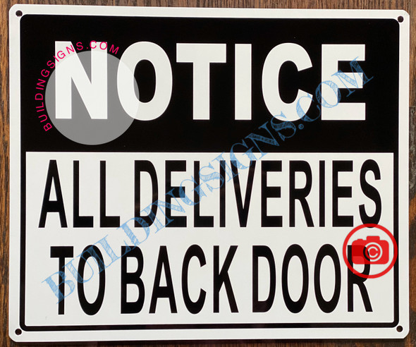 NOTICE ALL DELIVERIES TO BACK DOOR SIGN