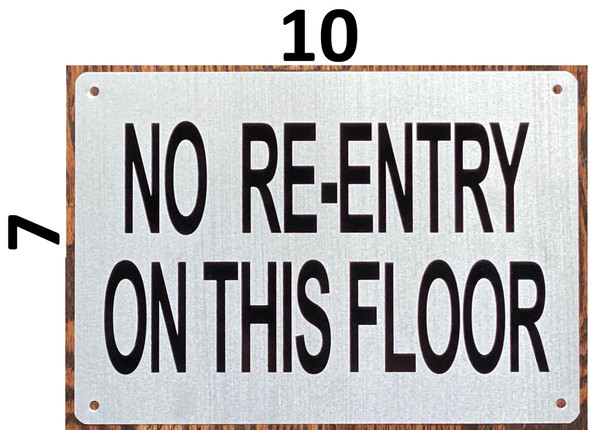 NO REENTRY NEAREST RE-ENTRY ON_ FLOOR AND _FLOOR SIGN