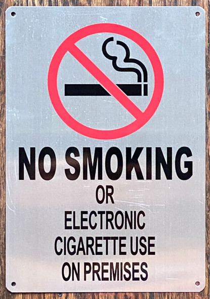 NO SMOKING OR ELECTRONIC CIGARETTE USE ON PREMISES SIGN