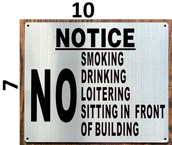 NO SMOKING DRINKING LOITERING SITTING IN FRONT OF BUILDING SIGN
