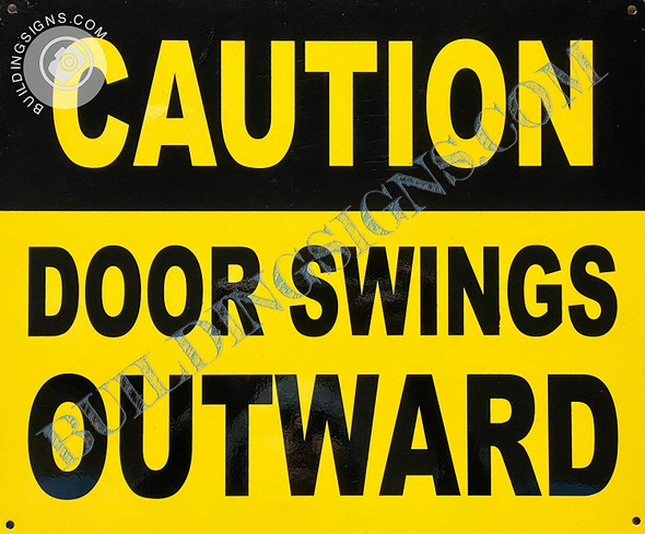 Sign Caution Door Swing Outward