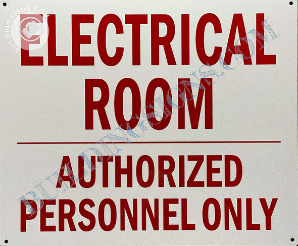 Electrical Room Authorized Personnel ONLY Signage