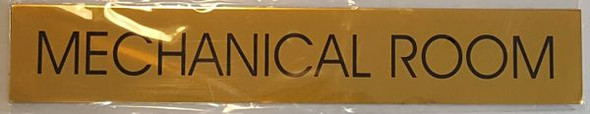 MECHANICAL ROOM SIGN - GOLD ALUMINUM