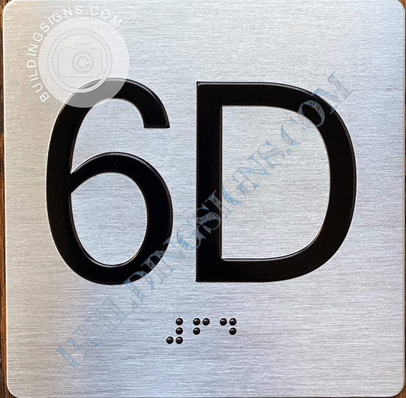 Apartment Number 6D Signage with Braille and Raised Number