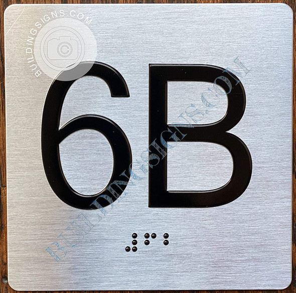 Apartment Number 6B Signage with Braille and Raised Number