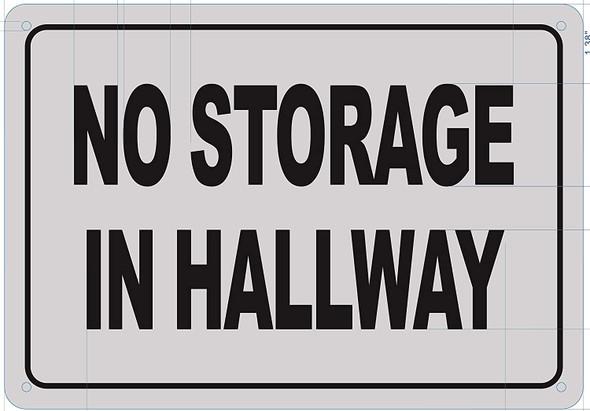 No Storage in Hallway Signage  Potere d'argento Line