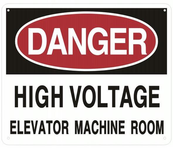 DANGER HIGH VOLTAGE ELEVATOR MACHINE ROOM SIGN