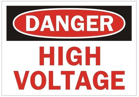 DANGER HIGH VOLTAGE SIGN for Building