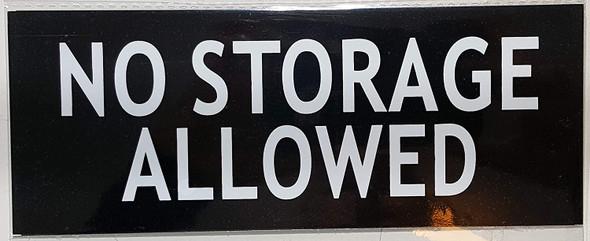 NO Storage Allowed Signage-