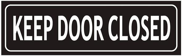 Keep Door Closed Signage