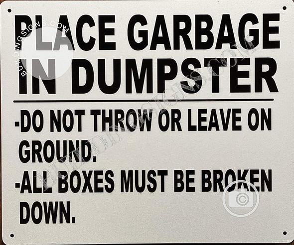 Place Garbage Inside Dumpster Signage