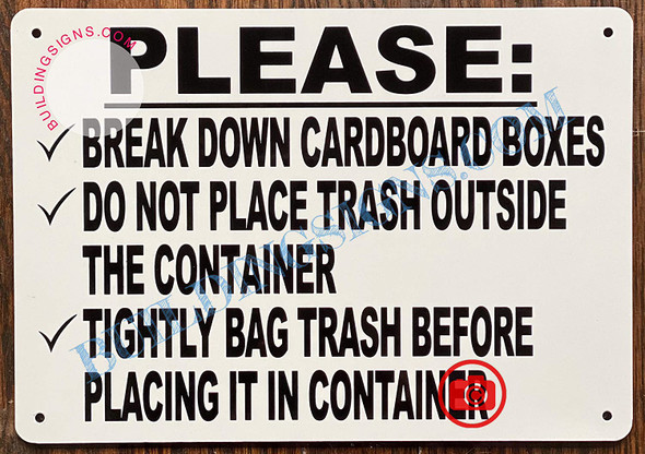 Garbage Container Rules Sign- Please Break Cardboard, DO NOT Place Trash Outside Container.