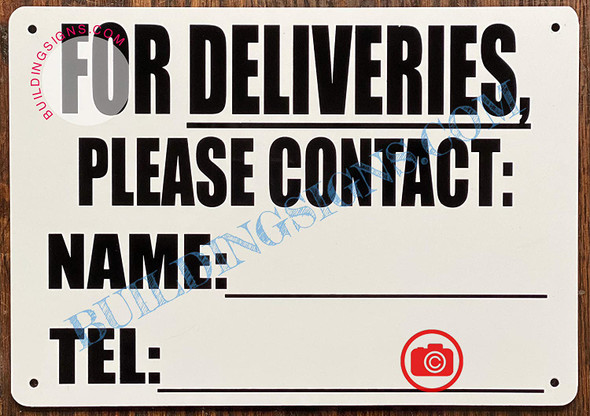 For DELEVERIES Please Contact Name and TEL Signage