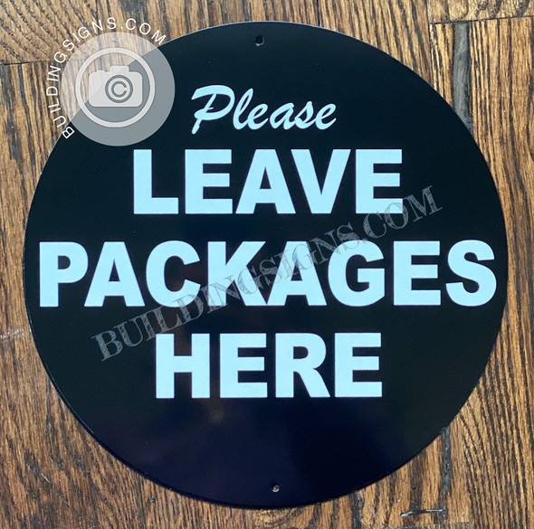 Please Leave Packages HERE Signage