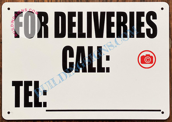 For DELEVERIES Call_ Signage
