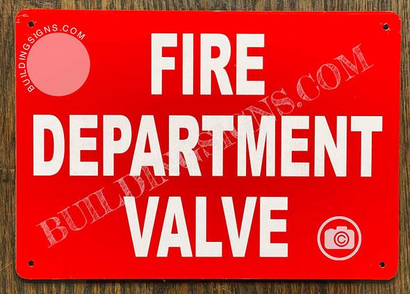 FIRE Department Valve Sign