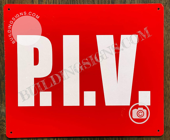 P.I.V Sign -Post Indicator Valve Sign