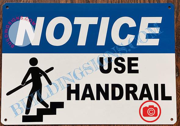 Notice USE HANDRAIL Signage